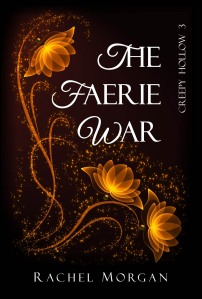 THE FAERIE WAR (Creepy Hollow 3)