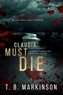 http://www.amazon.com/Claudia-Must-Die-T-Markinson-ebook/dp/B00OXVABV0/ref=sr_1_1?ie=UTF8&qid=1415280444&sr=8-1&keywords=claudia+must+die